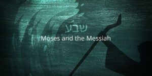 Moses-and-the-Messiah