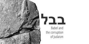 Babel_And_The_Corruption_of_Judaism