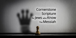 Cornerstone-Scripture-for-Jews-Who-Know-the-Messiah