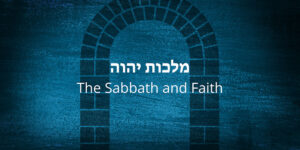 The-sabbath-and-Faith