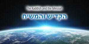 The_Kaddish_and_the_Messiah