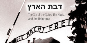 The_Sin_of_the_Spies_the_Nazis_and_the_Holocaust