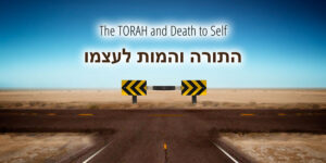 The_TORAH_and_Death_to_Self